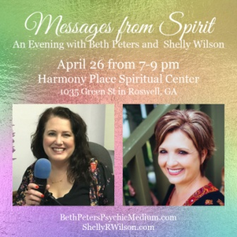 Atlanta GA Event – Messages From Spirit – April 26th, 2019